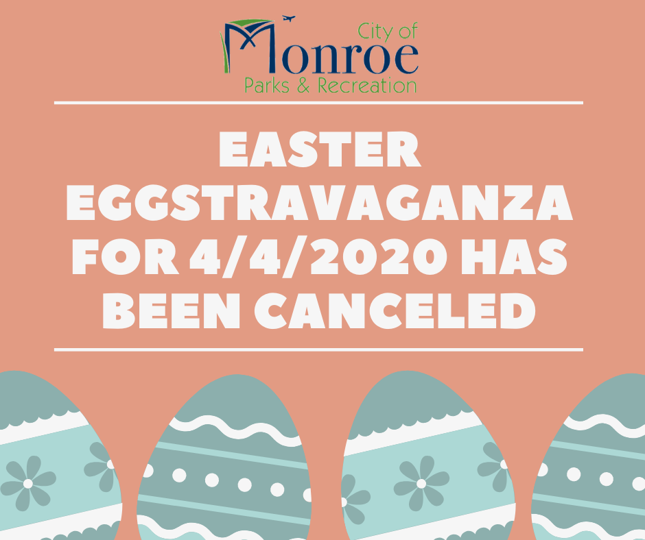Easter Eggstravaganza is canceled